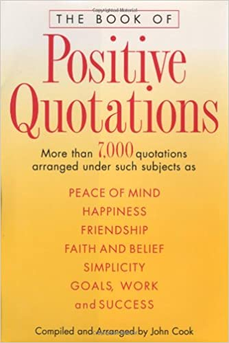 The Book Of Positive Quotations John Cook 0045863202161 Amazon