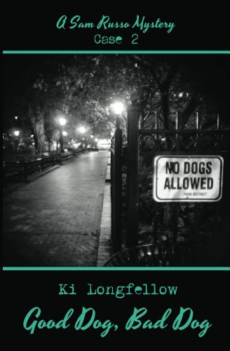 Good Dog, Bad Dog: A Sam Russo Mystery