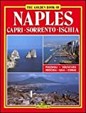 Naples: Capri-Sorrento-Ischia (Bonechi Golden Book Collection)