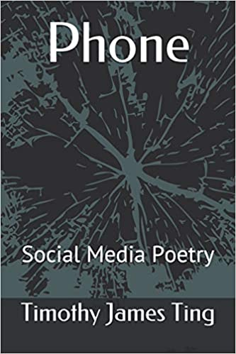 Amazon Phone Social Media Poetry Timothy James Ting Satire