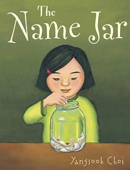 The Name Jar by [Choi, Yangsook]