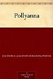Pollyanna (English Edition)