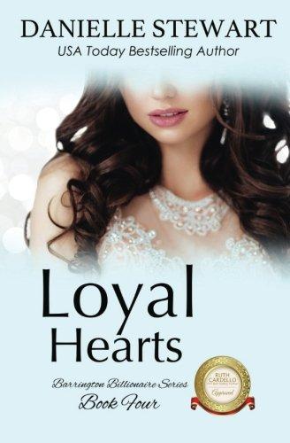 Books : Loyal Hearts (The Barrington Billionaires) (Volume 4)