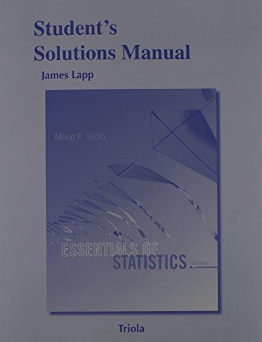 Read Online Student's Solutions Manual for Essentials of Statistics 5th edition by Triola, Mario F. (2014) Paperback pdf epub