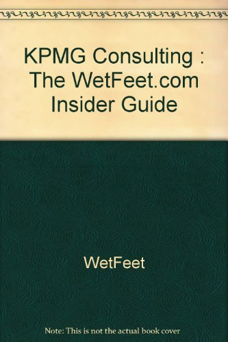 kpmg-consulting-the-wetfeetcom-insider-guide