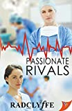 Passionate Rivals (Pmc Hospital Romance)