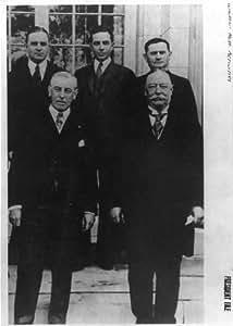 Photo: Wilson,Taft,Grayson Murphy,Charles Norton,Edward Hurley