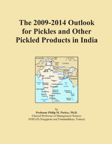 The 2009-2014 Outlook for Pickles and Other Pickled Products in India