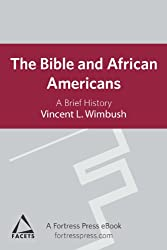 Bible and African Americans: A Brief History (Facets)