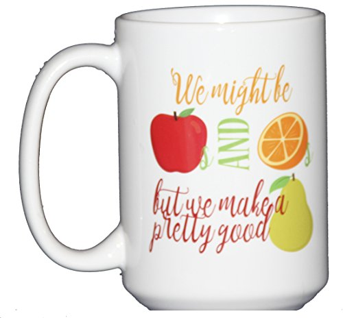 we-might-be-apples-and-oranges-but-we-make-a-pretty-good-pear-produce-humor-funny-punny-coffee-mug