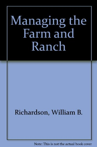 Managing the Farm and Ranch