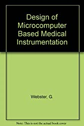 Design of Microcomputer-Based Medical Instrumentation
