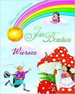 Wiersze Polish Jan Brzechwa 9788377088715 Amazoncom Books