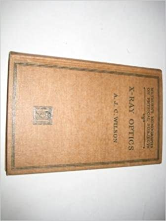 Book X-ray Optics (Monographs on Physical Subjects)