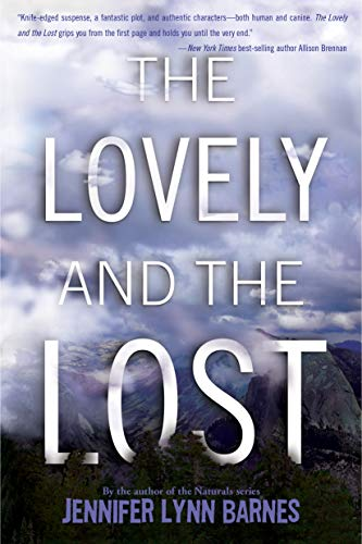 The Lovely and the Lost by [Barnes, Jennifer Lynn]