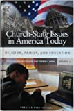 Church-State Issues in America Today, Ann W. Duncan, 0275993698