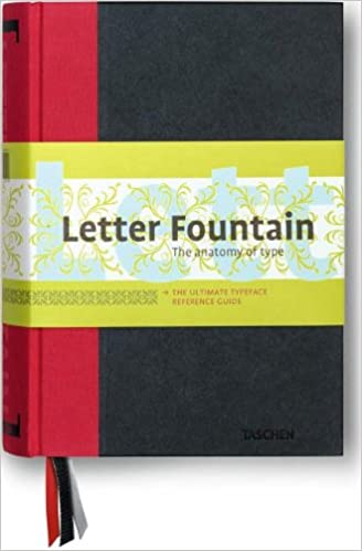 Letter Fountain The Anatomy Of Type Amazoncouk Joep Pohlen Geert Setola 9783836525091 Books