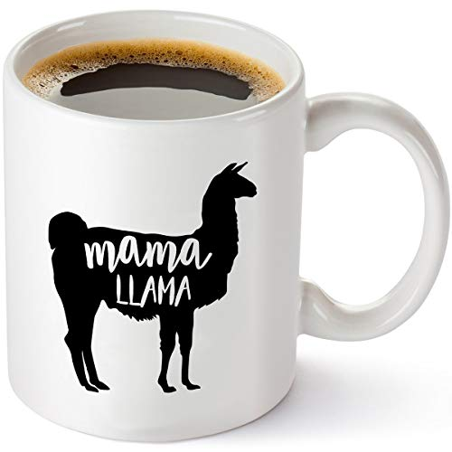 Mama Llama Coffee Mug - Funny Birthday Gift Idea for Mom - Best Mom Gifts from Daughter or Son - Christmas Present for Mother or Wife - 11 oz Tea Cup White ()