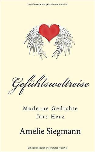 Buy Gefuehlsweltreise Moderne Gedichte Fuers Herz Book