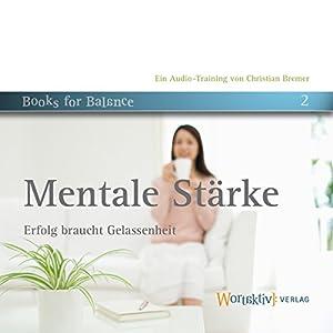 Mentale Stärke Hörbuch