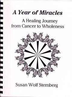A year of miracles: A healing journey from cancer to wholeness by Brand: Star Mountain Press