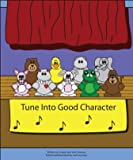 Tune Into Good Character