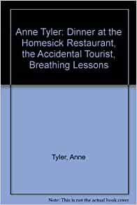 A review of the anne tylers dinner at the homesick restaurant