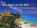 img - for Eine Reise um die Welt 2009 book / textbook / text book