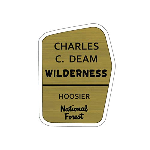 Charles C. Deam Wilderness Trail Sign Vinyl Sticker - in Decal for Car, Laptop, and Water Bottle