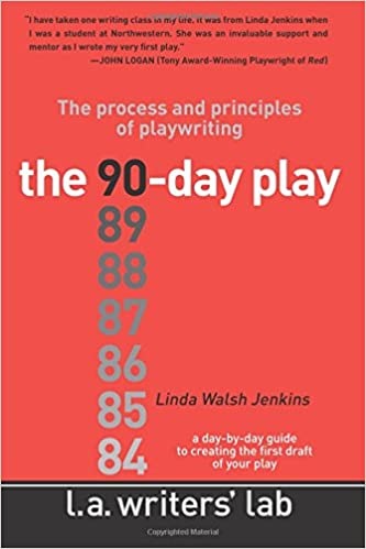 the 90 day play the process and principles of playwriting linda