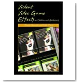 [ { VIOLENT VIDEO GAME EFFECTS ON CHILDREN AND ADOLESCENTS: THEORY, RESEARCH, AND PUBLIC POLICY } ] by Anderson, Craig A (AUTHOR) Dec-01-2006 [ Hardcover ]