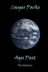 Ages Past (The Isolation Book 1)