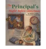 img - for [(The Principal's Night Before Christmas )] [Author: Steven L. Layne] [Sep-2004] book / textbook / text book