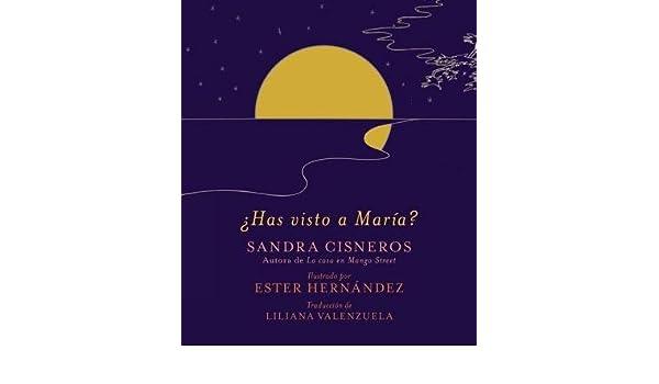 Has Visto a Maria?(Hardback) - 2012 Edition: Ester Hernandez ...