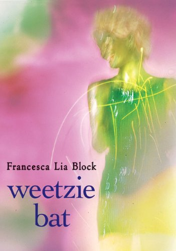 Amazon weetzie bat ebook francesca lia block kindle store weetzie bat by block francesca lia fandeluxe Images