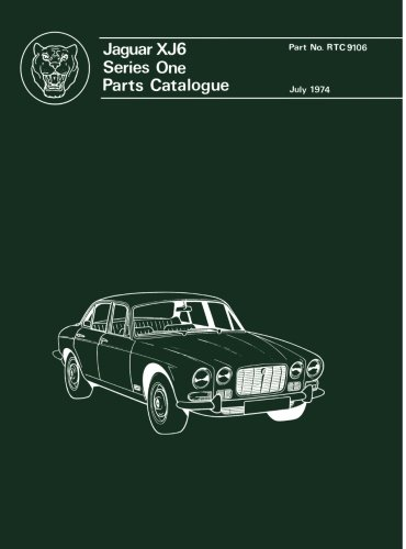 Jaguar XJ6 Ser 1 Parts Catalog (Official Parts Catalogue S)