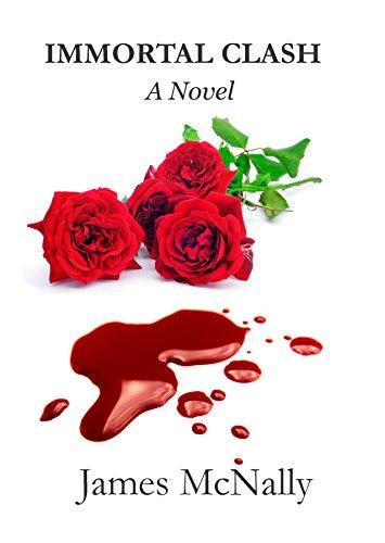 Immortal Clash: A Novel (Immortal Trilogy Book 2) (English Edition)