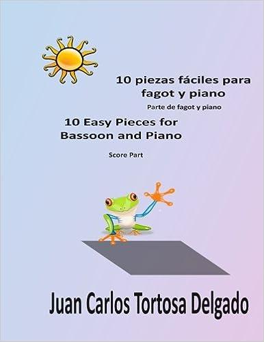 10 piezas fáciles para fagot y piano.: Partitura completa ...