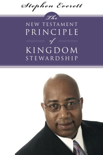The New Testament Principle of Kingdom Stewardship