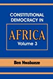 Constitutional Democracy in Africa., Ben Nwabueze, 9780294740