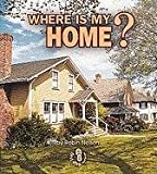 Where Is My Home?, Robin Nelson, 082251978X