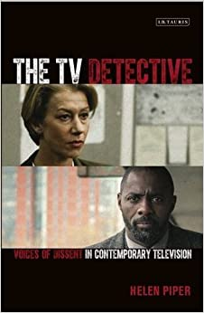 Book The TV Detective: Voices of Dissent in Contemporary Television (Popular Television Genres) by Helen Piper (30-Mar-2015)
