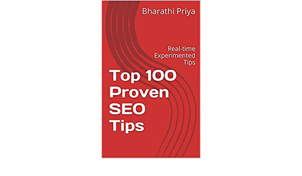 Top 100 Proven SEO Tips: Real-time Experimented Tips (English ...