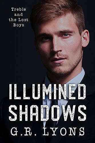 Illumined Shadows (Treble and the Lost Boys Book 3) (English Edition)