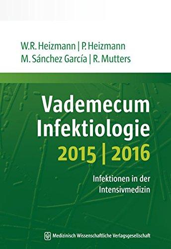Vademecum Infektiologie 2015/2016: Infektionen in der Intensivmedizin