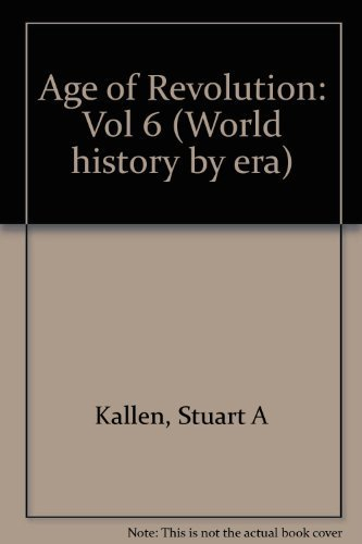 Download World History by Era - Vol. 6 The Age of Revolution (hardcover edition) pdf