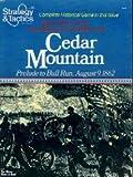 Strategy & Tactics Magazine #86: Cedar Mountain, Prelude to Bull Run August 9 1862