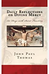 Daily Reflections on Divine Mercy: 365 Days with Saint Faustina Paperback