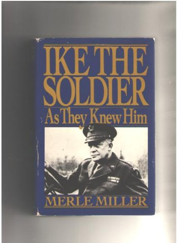 Ike The Soldier Merle Miller Amazon Books