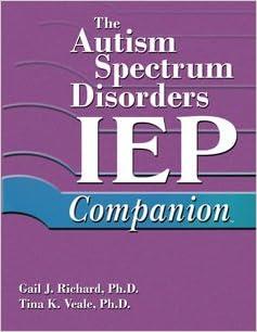 The Autism Spectrum Disorders IEP Companion